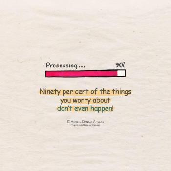 عکس پروفایل 90درصد چیزایی که نگرانشون هستی