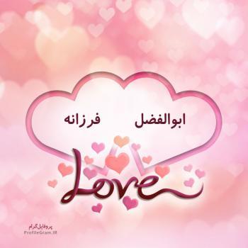 عکس پروفایل اسم دونفره ابوالفضل و فرزانه طرح قلب