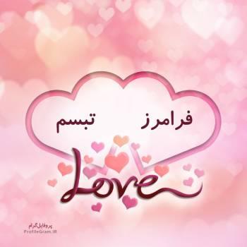 عکس پروفایل اسم دونفره فرامرز و تبسم طرح قلب