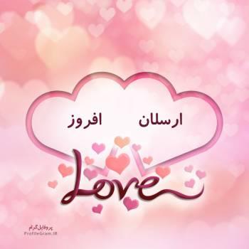 عکس پروفایل اسم دونفره ارسلان و افروز طرح قلب