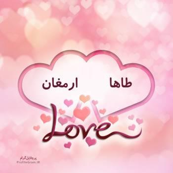 عکس پروفایل اسم دونفره طاها و ارمغان طرح قلب