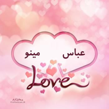 عکس پروفایل اسم دونفره عباس و مینو طرح قلب