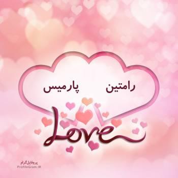 عکس پروفایل اسم دونفره رامتین و پارمیس طرح قلب